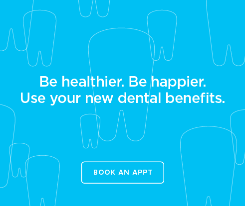 Be Heathier, Be Happier. Use your new dental benefits. - Serra Mesa Modern Dentistry